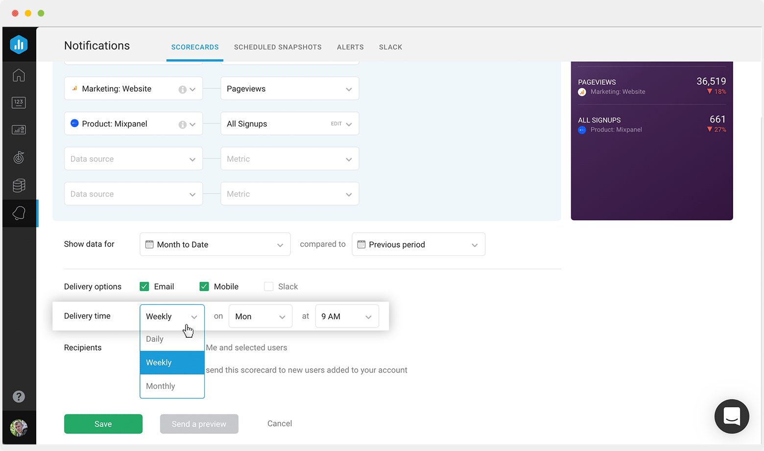 Choose a delivery time and delivery option—email, Slack, or mobile.